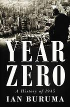 Year zero : 1945 and the aftermath of war