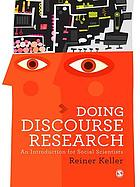 Doing discourse research : an introduction for social scientists