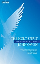 The Holy Spirit : his gifts and power