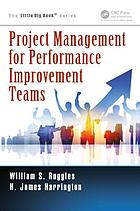 Project Management for Performance Improvement Teams.