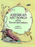 American art songs of the turn of the century