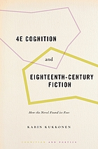 4E cognition and eighteenth-century poetics : how the novel found its feet