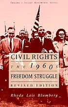 Civil rights : the 1960s freedom struggle