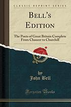 BELL'S EDITION : the poets of great britain complete from chaucer to churchill (classic ... reprint).