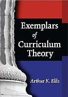 Exemplars of curriculum theory