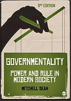 Governmentality : power and rule in modern society