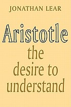 Aristotle : the desire to understand