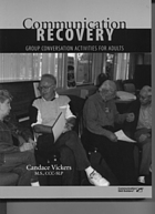 Communication recovery : group conversation activities for adults