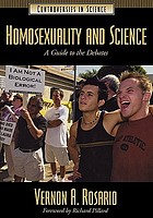 Homosexuality and science : a guide to the debates