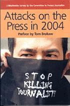 Attacks on the press in 2004