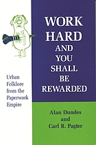 Work hard and you shall be rewarded : urban folklore from the paperwork empire