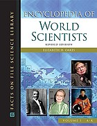 Encyclopedia of World Scientists : 2-Volume Set (Revised Edition).
