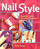 Nail style : beautiful nails for every occasion