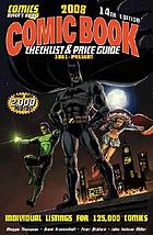 Comics buyer's guide 2008 comic book checklist & price guide, 1961-present