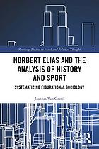 Norbert Elias, Social History and Sport