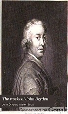 The works of John Dryden : now first collected in eighteen volumes