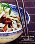 Land of plenty : a treasury of authentic Sichuan cooking