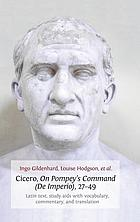Cicero, On Pompey's command (De imperio), 27-49 : Latin text, study aids with vocabulary, commentary, and translation