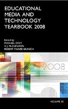 Educational media and technology yearbook. Vol. 33, 2008