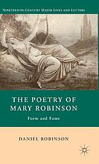 The poetry of Mary Robinson : form and fame
