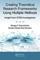 Creating theoretical research frameworks using multiple methods : insight from ICT4D investigations