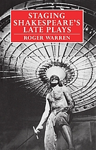 Staging Shakespeare's late plays / monograph.