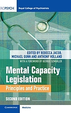 Mental capacity legislation : principles and practice