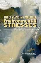 Understanding multiple environmental stresses : report of a workshop
