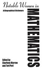 Notable women in mathematics : a biographical dictionary