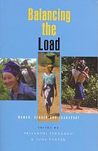 Balancing the load : women, gender, and transport
