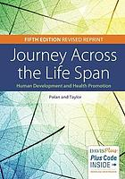 Journey Across the Lifespan : Human Development and Health Promotion, Revised Reprint.