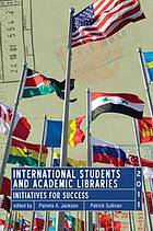 International students and academic libraries initiatives for success
