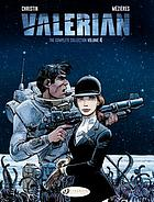 VALERIAN & LAURELINE 4 : the complete collection.