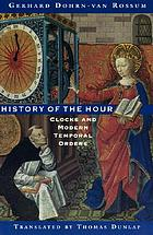 History of the hour : clocks and modern temporal orders