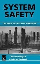 System safety : challenges and pitfalls of intervention