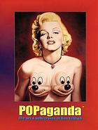 Popaganda : the art & subversion of Ron English.