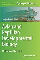 Avian and reptilian developmental biology : methods and protocols