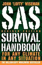 SAS survival handbook : for any climate, in any situation