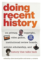On privacy, copyright, video games, institutional review boards, activist scholarship, and history that talks back