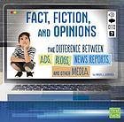 Fact, fiction, and opinions : the differences between ads, blogs, news reports, and other media