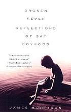 Broken fever : reflections of gay boyhood