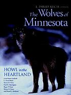The wolves of Minnesota : howl in the heartland