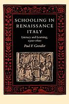 Schooling in Renaissance Italy : literacy and learning, 1300-1600