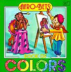 Afro-Bets book of colors : meet the color family