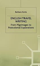 English travel writing from pilgrimages to postcolonial