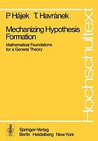 Mechanizing Hypothesis Formation : Mathematical Foundations for a General Theory