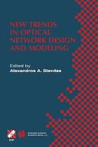 New Trends in Optical Network Design and Modeling : IFIP TC6 Fourth Working Conference on Optical Network Design and Modeling February 7-8, 2000, Athens, Greece
