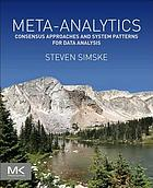 Meta-analytics : consensus approaches and system patterns for data analysis