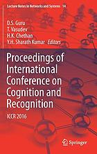 Proceedings of International Conference on Cognition and Recognition : ICCR 2016