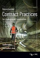 Recommended contract practices for underground construction